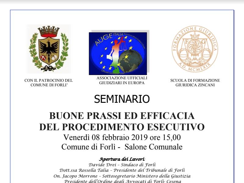 Seminario buone prassi ed efficacia del procedimento esecutivo – venerdì 8 febbraio Forlì