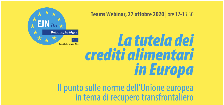 Recupero transfrontaliero 27 ottobre 2020 Webinar La tutela dei crediti alimentari in Europa.